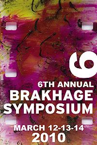 6th Annual Brakhage Symposium