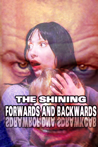 The Shining: Forwards and Backwards