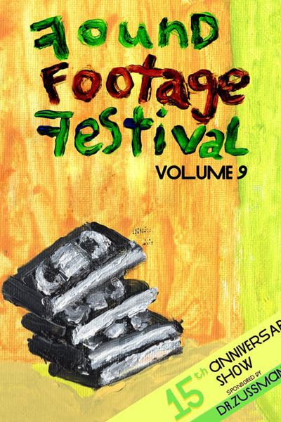 Found Footage Festival Volume 9