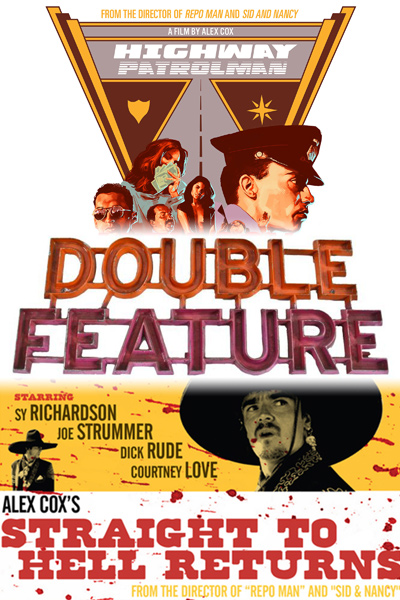 Alex Cox Double Feature: Highway Patrolman & Straight to Hell Returns