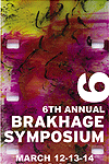 6th Annual Brakhage Symposium
